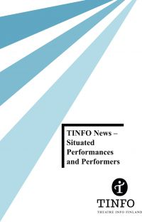 TINFO News – Situated Performances and Performers (PAINOS LOPPU)