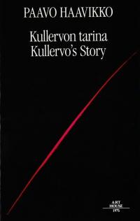 Kullervon tarina - Kullervo's Story