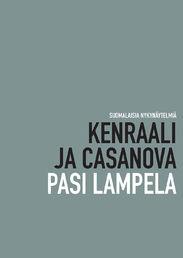 Pasi Lampela: Kenraali ja Casanova