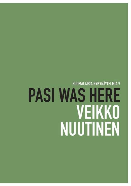 Nuutinen Veikko: Pasi Was Here